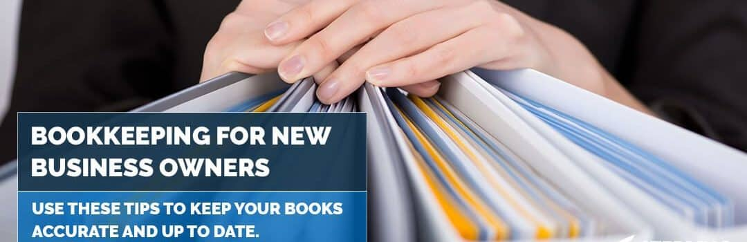 Bookkeeping for New Business Owners