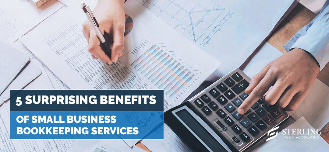 5 Surprising Benefits of Small Business Bookkeeping Services