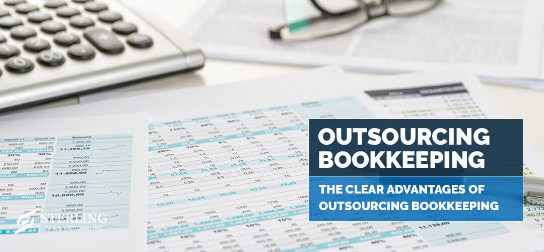 The Clear Advantages of Outsourcing Bookkeeping