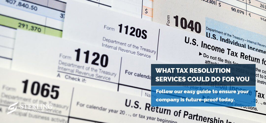 What Tax Resolution Services Could Do For You