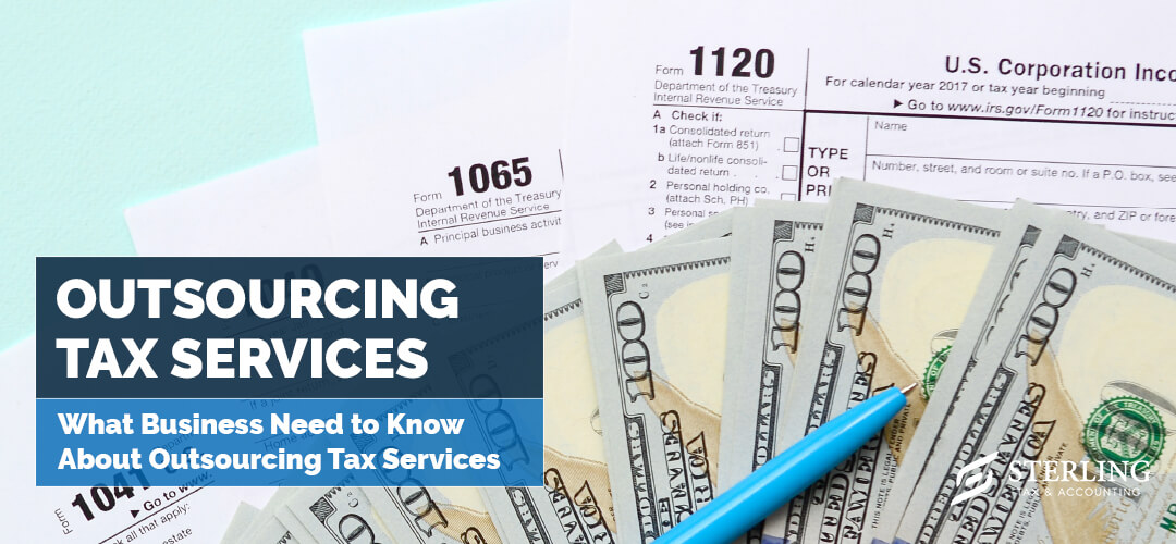 What Business Need to Know About Outsourcing Tax Services